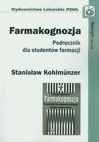 Wydawnictwo Lekarskie PZWLStanisław Kohlmunzer Farmakognozja. Podręcznik dla studentów farmacji