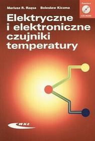 Elektryczne i elektroniczne czujniki temperatury - Rząsa Mariusz R., Kiczma Bolesław