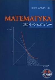 Oficyna Wydawnicza Wyższej Szkoły Handlu i Prawa Matematyka dla ekonomistów - Jerzy Gawinecki
