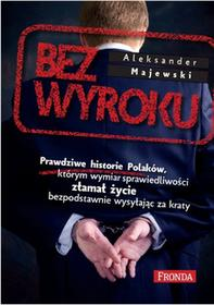 Fronda Bez wyroku - Aleksander Majewski