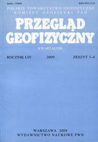 Przegląd Geofizyczny Rocznik LIV 2009 Zeszyt 3-4 - Wydawnictwo Naukowe PWN