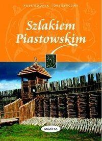 Szlakiem Piastowskim - Izabela Kaczyńska, Tomasz Kaczyński