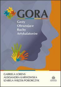 Harmonia GORA Gesty obrazujące ruchy artykulatorów - Lorens Gabriela, Karwowska Aleksandra, Więcek-Poborczyk Izabela