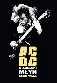 In Rock AC/DC Diabelski młyn - Mick Wall