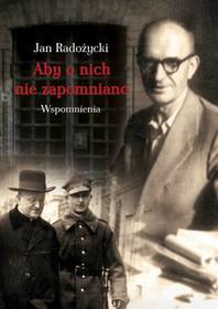 LTW Aby o nich nie zapomniano - Jan Radożycki