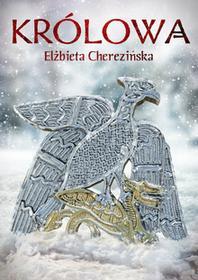 Zysk i S-kaKrólowa - Elżbieta Cherezińska