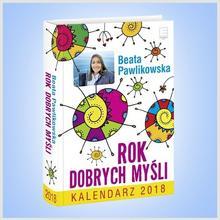Edipresse Książki Edipresse, kalendarz 2018, rok dobrych myśli, Beata Pawlikowska