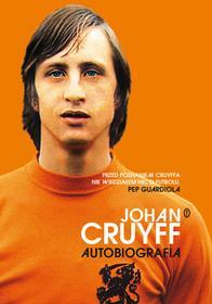 Wydawnictwo Literackie Johan Cruyff. Autobiografia - JOHAN CRUYFF