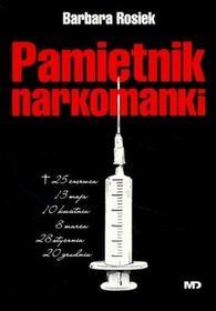 Mawit Druk Pamiętnik narkomanki - Barbara Rosiek