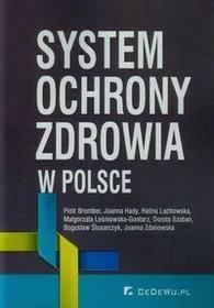 System ochrony zdrowia w Polsce - Bromber Piotr, Hady Joanna, Lachowska Halina