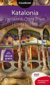 Bezdroża Katalonia. Barcelona, Costa Brava i Costa Dorada. Travelbook - Dominika Zaręba
