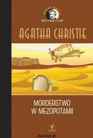 Dolnośląskie MORDERSTWO W MEZOPOTAMII Agatha Christie 9788327152978