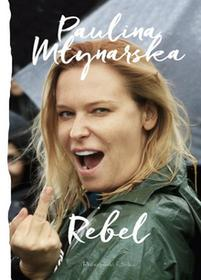 REBEL - Paulina Młynarska