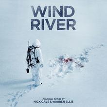 Nick Cave; Warren Ellis Wind River OST)