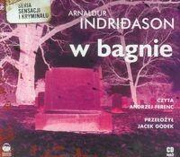 Biblioteka Akustyczna Arnaldur Indridason W bagnie. Audiobook