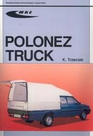 Wydawnictwa Komunikacji i Łączności WKŁTrzeciak K Polonez Truck