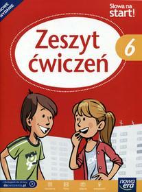 Słowa na start 6 Zeszyt ćwiczeń. Klasa 6 Szkoła podstawowa Język polski - Praca zbiorowa