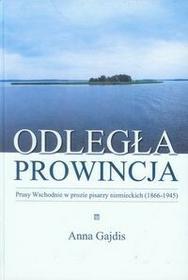 Atut Odległa prowincja - Gajdis Anna