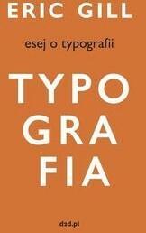 d2d Typografia. Esej o typografii - ERIC GILL
