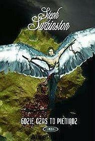 Solaris GDZIE CZAS TO PIENIĄDZ - CZTERY KRAINY TOM 2 Steph Swainston 9788389951632