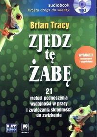 MT Biznes Zjedz tę żabę (audiobook CD) - Brian Tracy