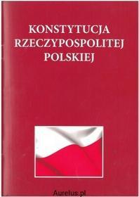 Liwona KONSTYTUCJA RZECZYPOSPOLITEJ POLSKIEJ 9788375703351
