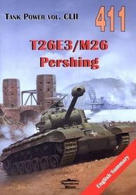 Militaria Janusz Ledwoch T26E3/M26 Pershing. Tank Power vol. CLII 411