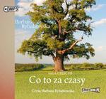 StoryBox.pl Co to za czasy Saga część VII Audiobook Barbara Rybałtowska