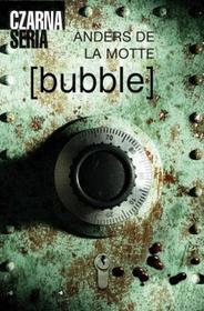 Anders de la Motte bubble