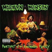 Marilyn Manson Portrait Of An American Family