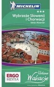 Bezdroża Wybrzeże Słowenii i Chorwacji: Istria i Kvarner. Udane Wakacje. Wydanie 1 - Praca zbiorowa