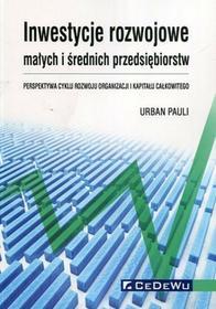 Inwestycje rozwojowe małych i średnich przedsiębiorstw - Pauli Urban