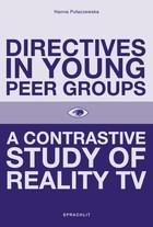 Directives in Young Peer Groups A Contrastive Study in Reality TV Hanna Pulaczewska