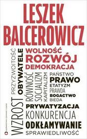 Czerwone i Czarne Wolność, rozwój, demokracja Leszek Balcerowicz