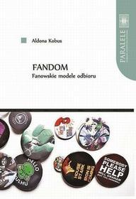 Fandom Fanowskie modele odbioru Aldona Kobus PDF)