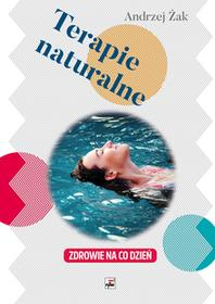 Rytm Oficyna Wydawnicza Terapie naturalne - ANDRZEJ ŻAK
