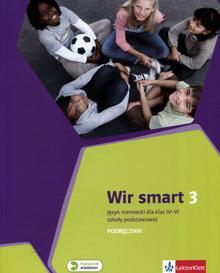 Wir Smart 3 Podręcznik. Klasa 4-6 Szkoła podstawowa Język niemiecki - Giorgio Motta
