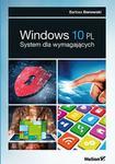 Helion Bartosz Danowski Windows 10 PL. System dla wymagających