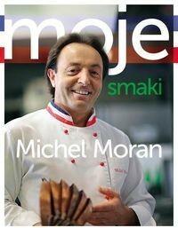 Moran Michel Moje smaki