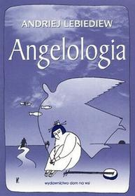 Angelologia - Lebiediew Andriej