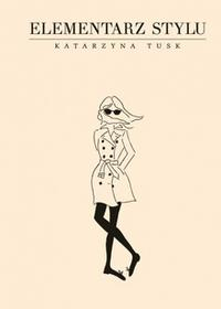 Muza Elementarz stylu - Katarzyna Tusk