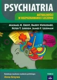 Psychiatria t.2 - Ebert Michael H., Nurcombe Barry, Loosen Peter T.