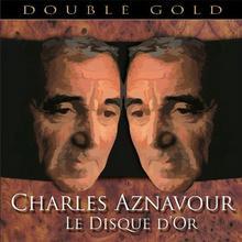 Le Disque Dor [Box 2CD] Charles Aznavo
