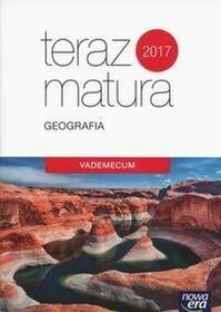 Nowa Era Teraz matura Geografia Vademecum 2017