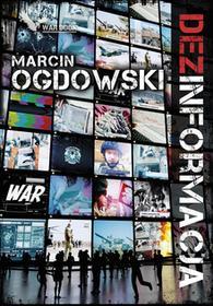 Marcin Ogdowski Dez)informacja