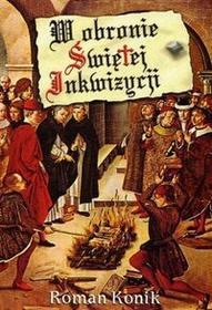 Konik Roman W obronie świętej Inkwizycji / wysyłka w 24h