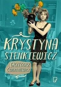 Marginesy Krystyna Sienkiewicz - Biografia - Ćwiertniewicz Grzegorz