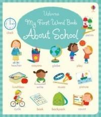 My First Word Book About School - Holly Bathie