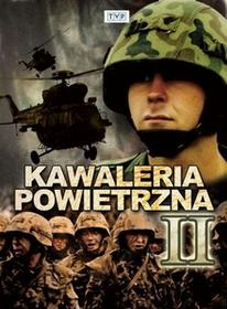 Kawaleria powietrzna część 2 2xDVD) Jacek Bławut Jacek Indelak Wojciech Maciejewski