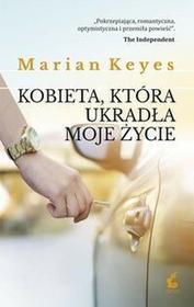 Sonia DragaKobieta, która ukradła moje życie - Marian Keyes